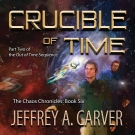 Crucible of Time audiobook by Jeffrey A. Carver