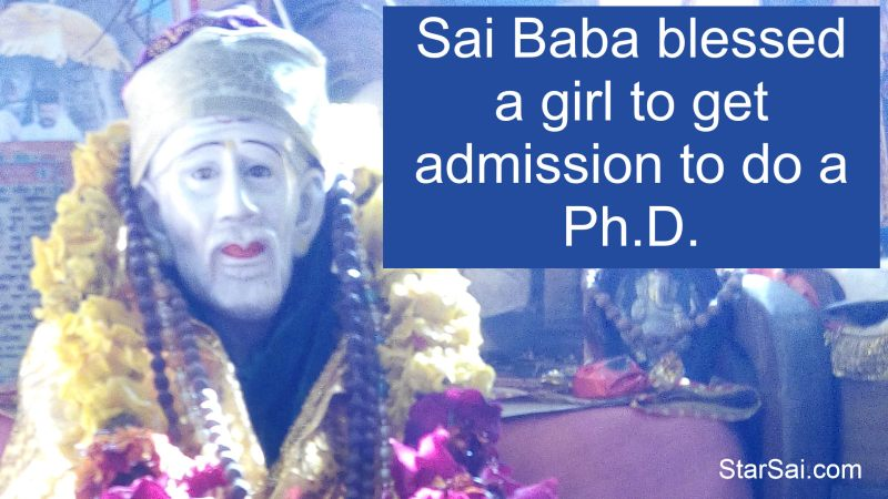 Sai Baba blessed a girl to do PhD