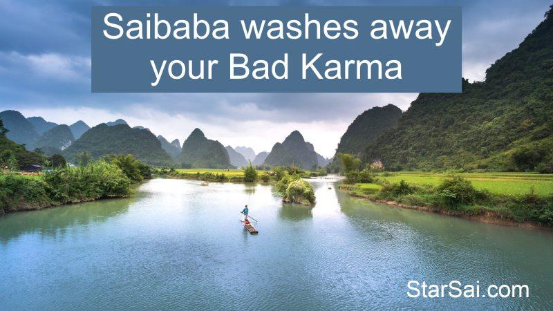 Saibaba washes away Bad Karma