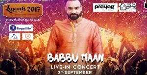 Babbu Maan Live in Concert Legends of Sufi 2017