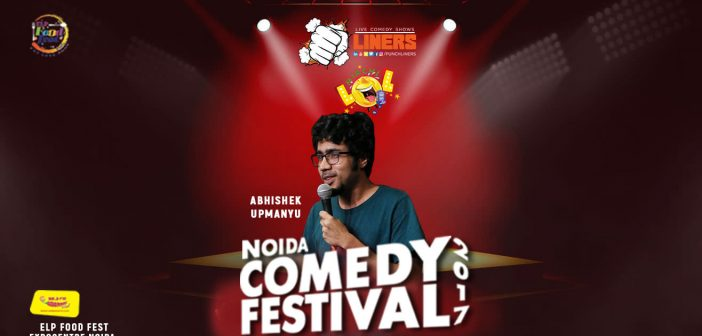 Punchliners Mirchi LOL Noida Comedy Festival 2017