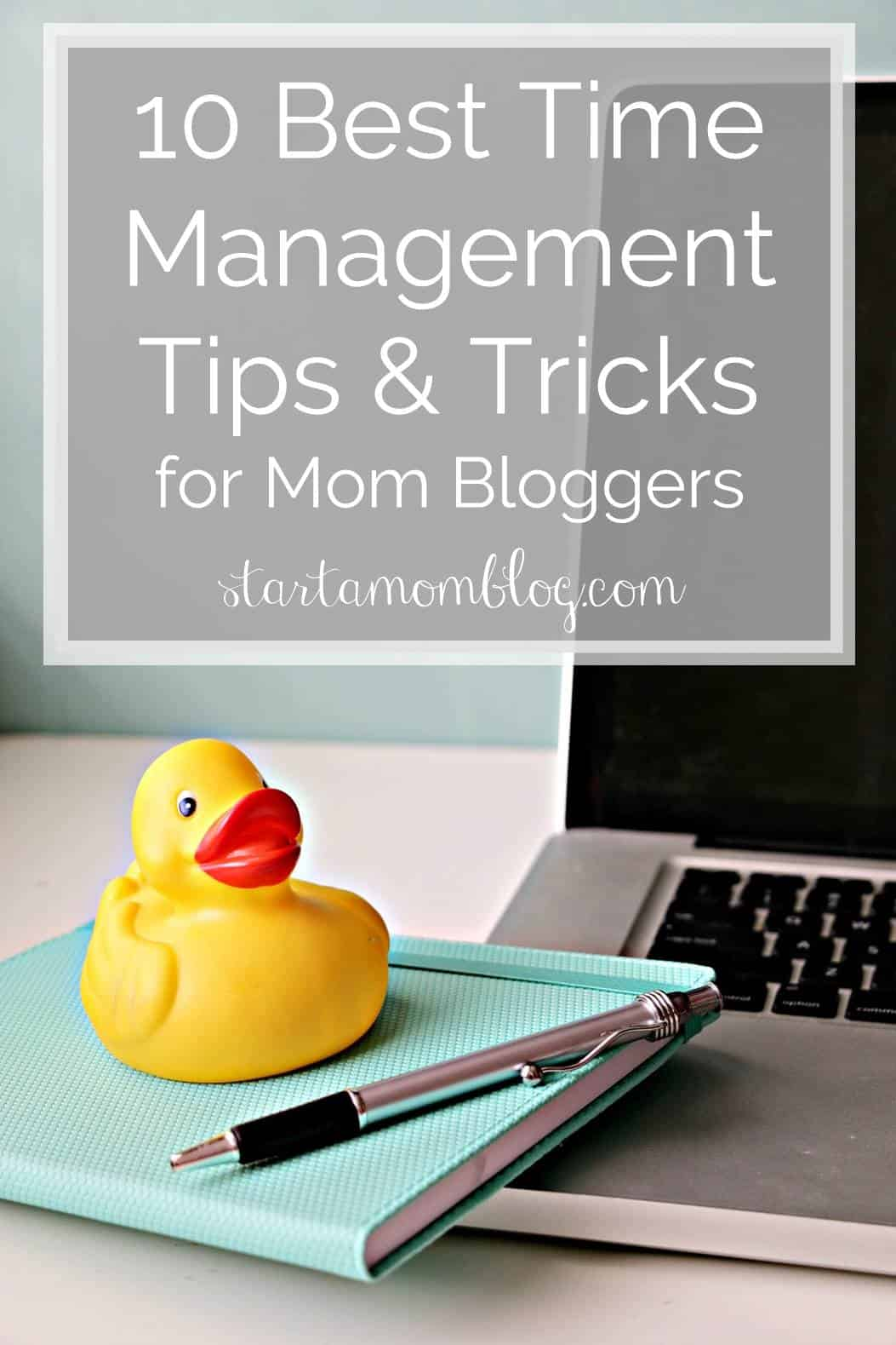 10 time management tips for mom bloggers