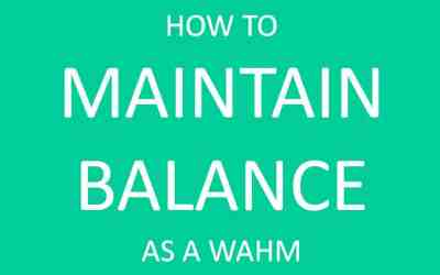8 Practical Tips to Maintain Balance as a Work from Home Mom