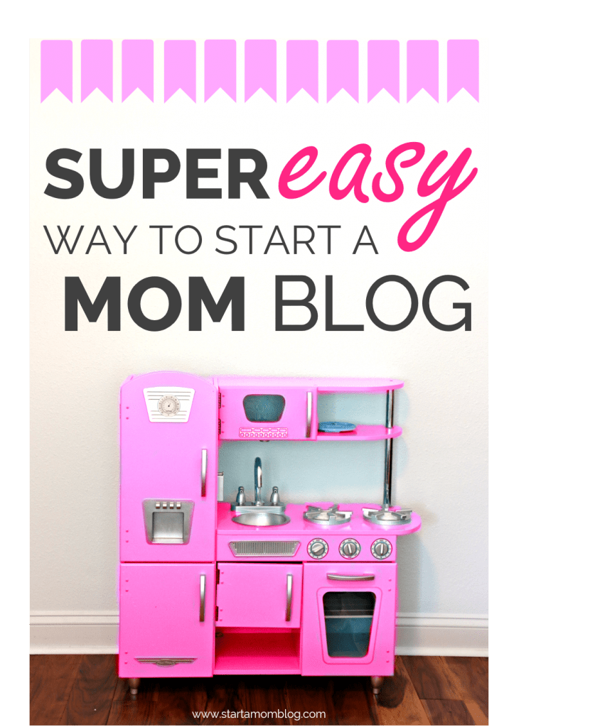 How to Start a Mom Blog and Make Money in 2018 - Start a Mom Blog