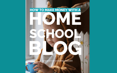 Make Money with a Homeschooling Blog