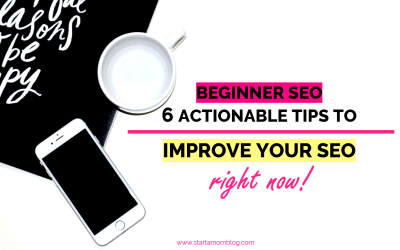 Beginner SEO: 6 Actionable Ways You Can Improve Your SEO Right Now