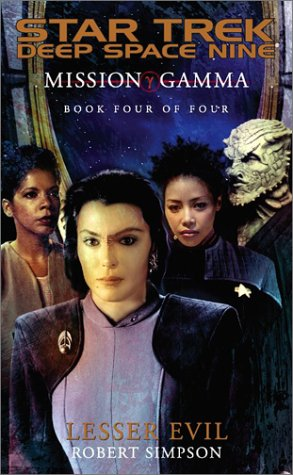Star Trek: Deep Space Nine: Mission Gamma Book 4: Lesser Evil Review by Tor.com