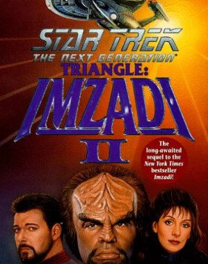 """Star Trek: The Next Generation: Triangle: Imzadi II"" Review by Literary Treks"