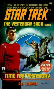 "512Y43R81NL. SL500  183x300 ""Star Trek: 39 The Yesterday Saga Book 2: Time For Yesterday"" Review by Deep Space Spines"