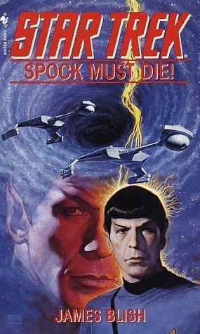 Star Trek: Spock Must Die! Review by Positivelytrek.libsyn.com
