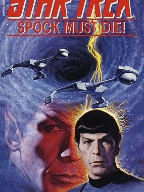 """Star Trek: Spock Must Die!"" Review by Positivelytrek.libsyn.com"