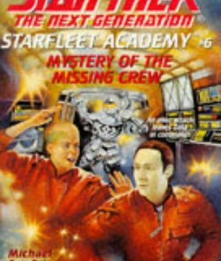 """Star Trek: The Next Generation: Starfleet Academy: 6 Mystery Of The Missing Crew"" Review by Deepspacespines.com"