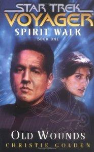 "51P23JC20PL. SL500  185x300 ""Star Trek: Voyager: Spirit Walk Book 1: Old Wounds"" Review by Literary Treks"