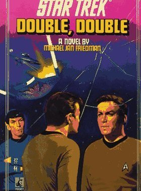 """Star Trek: 45 Double, Double"" Review by Deep Space Spines"