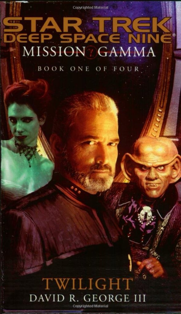 Star Trek: Deep Space Nine: Mission Gamma Book 1: Twilight Review by Tor.com
