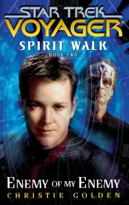 "81lTh4MJBeL 188x300 ""Star Trek: Voyager: Spirit Walk Book 2: Enemy of My Enemy"" Review by Literary Treks"