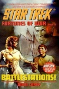 "9780671632670 200x300 ""Star Trek: 31 Fortunes Of War Book 2: Battlestations!"" Review by Deep Space Spines"