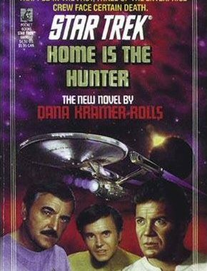 """Star Trek: 52 Home Is The Hunter"" Review by Deep Space Spines"