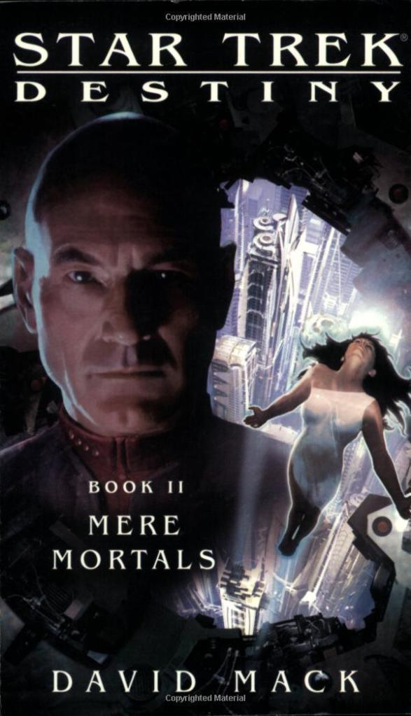 Star Trek: Destiny Book 2: Mere Mortals Review by Treklit.com
