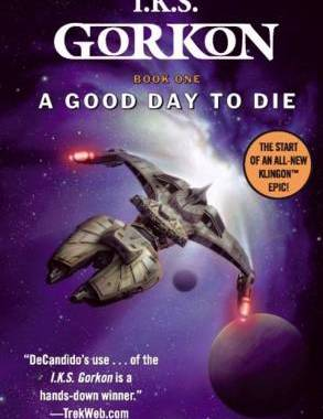 """Star Trek: I.K.S. Gorkon: Book 1: A Good Day To Die"" Review by Trek Lit Reviews"