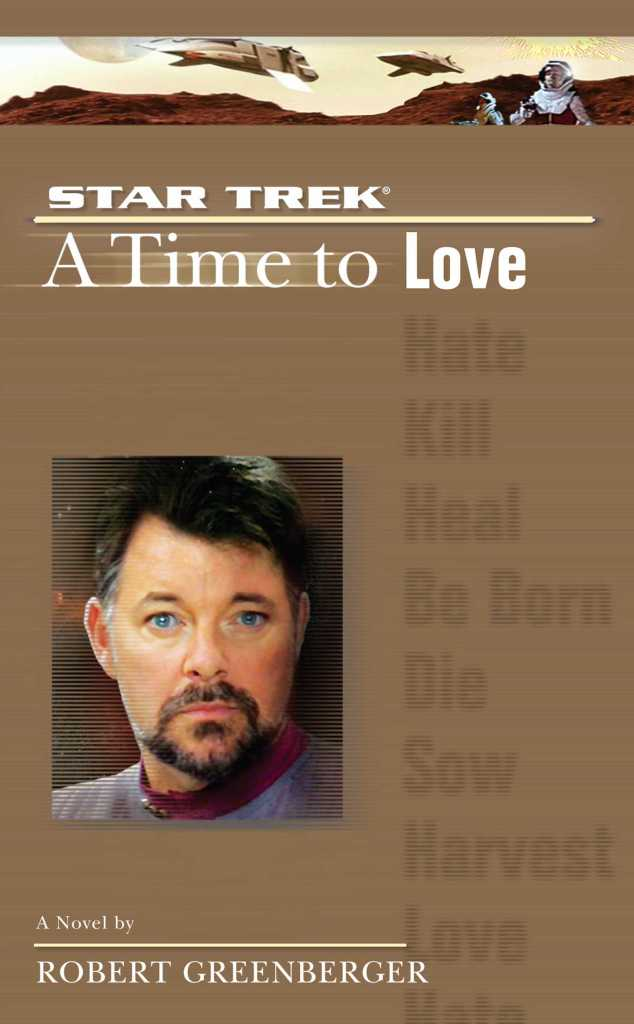 """a star trek the next generation time 4 a time to love 9780743462884 hr 634x1024 """"Star Trek: The Next Generation: 5 A Time To Love"""" Review by Literary Treks"""