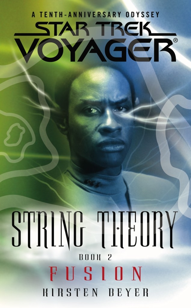 Star Trek: Voyager: String Theory: 2 Fusion Review by Trek.fm