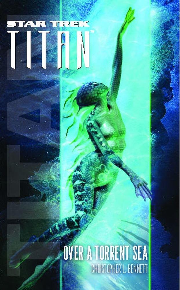Star Trek: Titan: Over a Torrent Sea Review by Trek.fm