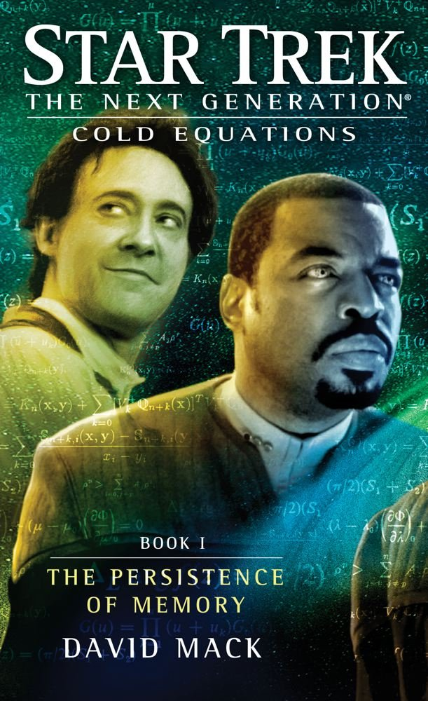 Star Trek: The Next Generation: Cold Equations: Book 1 The Persistence of Memory Review by Scifibulletin.com