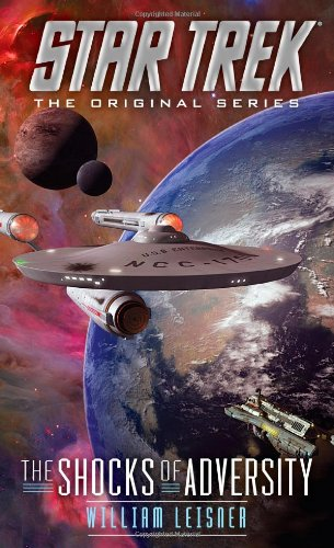 Star Trek: The Original Series: The Shocks of Adversity Review by Scifibulletin.com