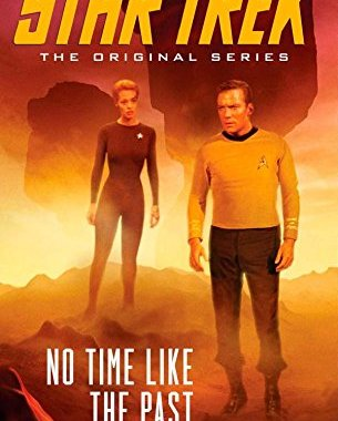 """Star Trek: The Original Series: No Time Like the Past"" Review by Motionpicturescomics.com"