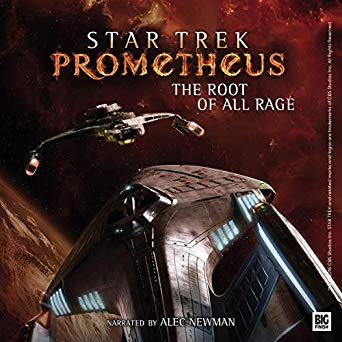 """Star Trek: Prometheus: The Root of All Rage"" Review by Unreality-SF"
