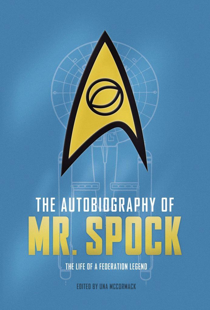 Titan Books Star Trek The Autobiography of Mr Spock 692x1024 Mr Spock Autobiography coming in October!