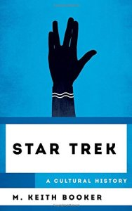 "41tT4wDNByL 188x300 Out Today: ""Star Trek: A Cultural History"""