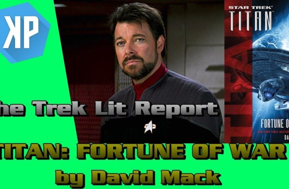 TREK LIT REVIEWS: Star Trek: Titan: Fortune of War by David Mack