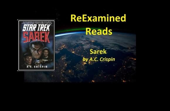 ReExamined Reads Review: Star Trek Sarek (The Novel)