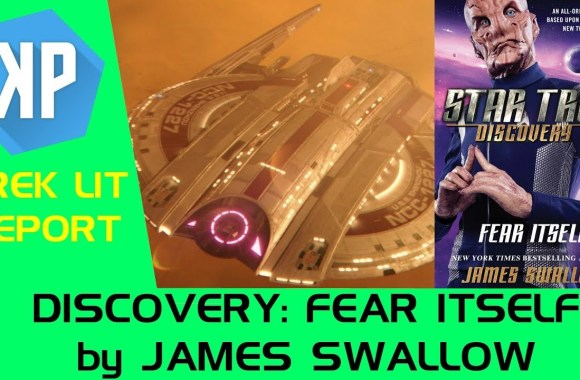 TREK LIT REVIEWS: Discovery: Fear Itself by James Swallow (Spoilers!)