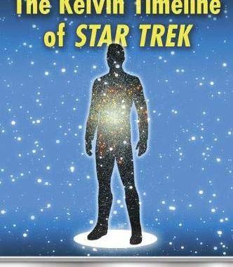 "Out Today: ""The Kelvin Timeline of Star Trek: Essays on J.J. Abrams' Final Frontier"""