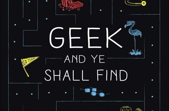 "Out Today: ""Geek and Ye Shall Find: Devotions for Nerds, Geeks, and Dorks Everywhere"""