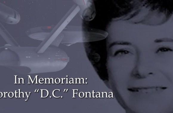 "In Memoriam: Dorothy ""D.C."" Fontana, Star Trek Pioneer"