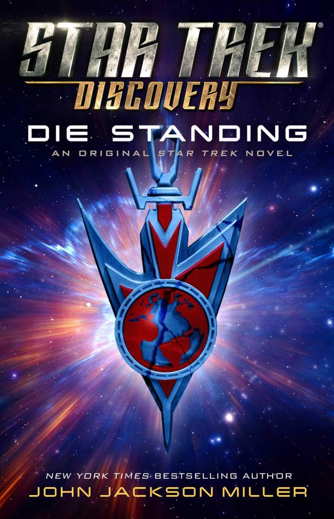 Star Trek: Discovery: Die Standing Review by Scifibulletin.com