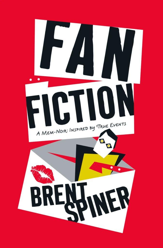 fan fiction hc 674x1024 Fan Fiction: A Mem Noir: Inspired by True Events Review by Trekmovie.com