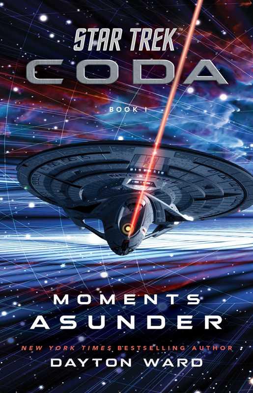 Simon and Schuster Gallery Books Star Trek Coda Moments Asunder cover Star Trek: Coda, Book 1 – Moments Asunder Review by Spreaker.com