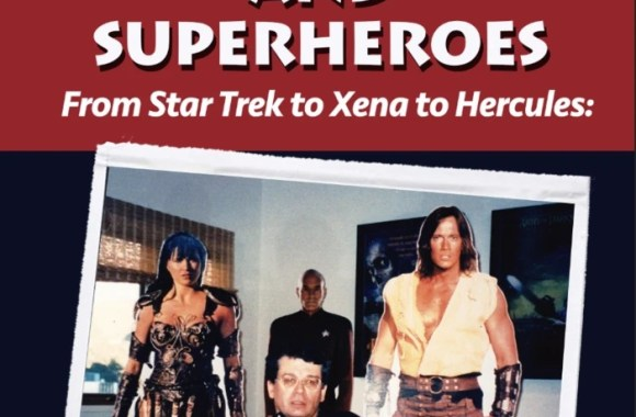 "New Book Added: ""Swords, Starships and Superheroes – From Star Trek to Xena to Hercules: A TV Writer's Life Scripting the Stories of Heroes"""