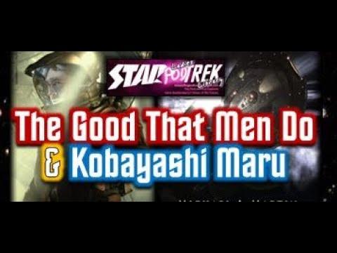 Star Trek: Enterprise Novels – The Good That Men Do and Kobayashi Maru – Review