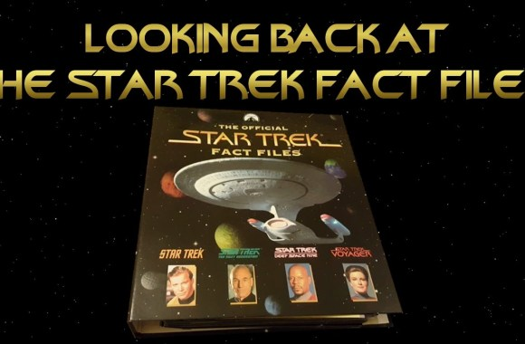 Looking back at the Star Trek  Fact Files – With Larry Nemecek