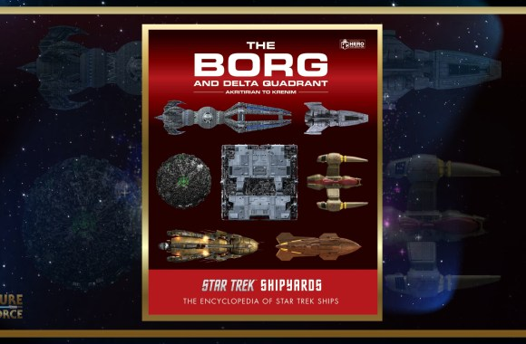 Star Trek Shipyards   'The Borg And The Delta Quadrant' (Preview) – Future of the Force