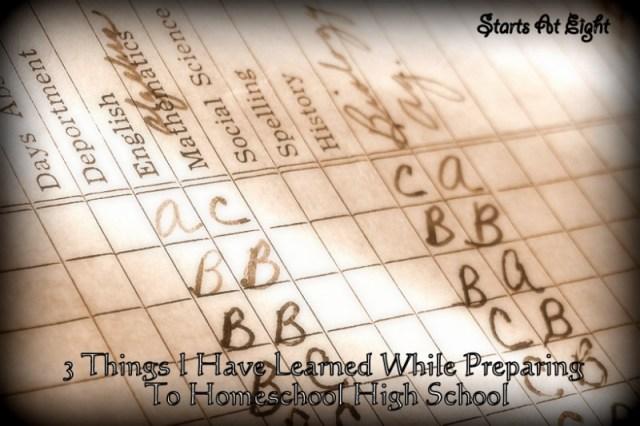 3 Things I Learned While Preparing to Homeschool Highschool