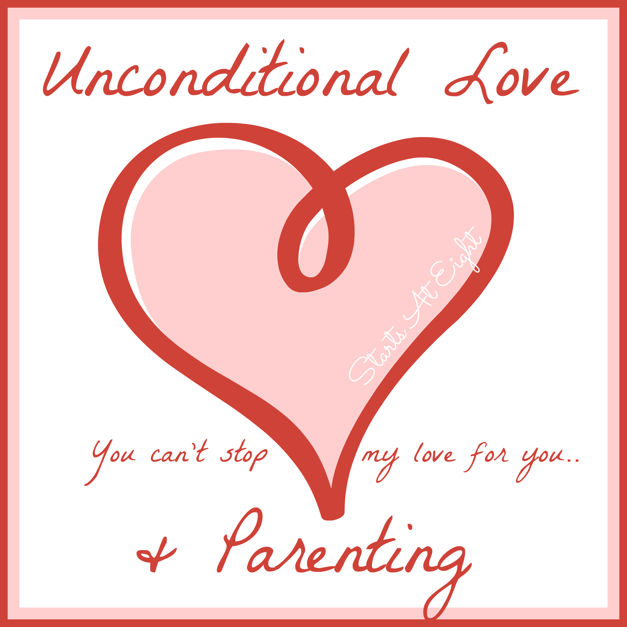 Parenting Unconditional Parenting