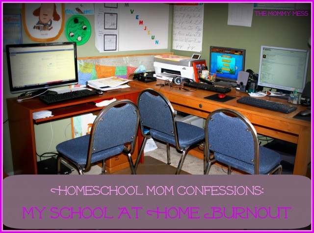 Homeschool Mom Confessions: My School At Home Burnout