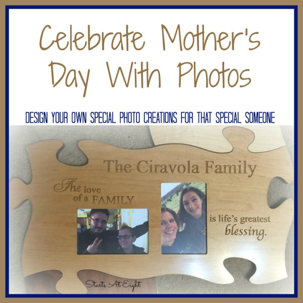 Celebrate Mother's Day With Photos - StartsAtEight